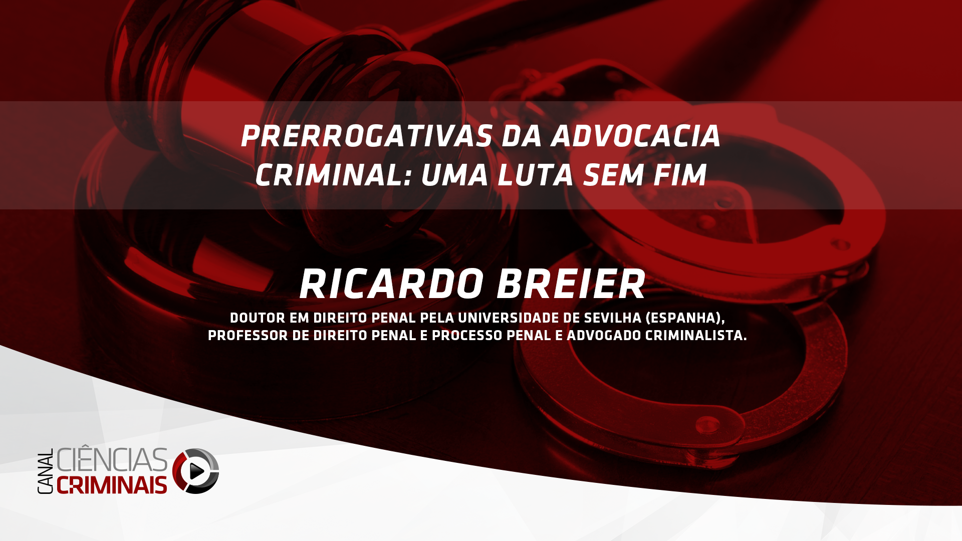 # 34 – Ricardo Breier – Prerrogativas da Advocacia Criminal: Uma Luta Sem Fim