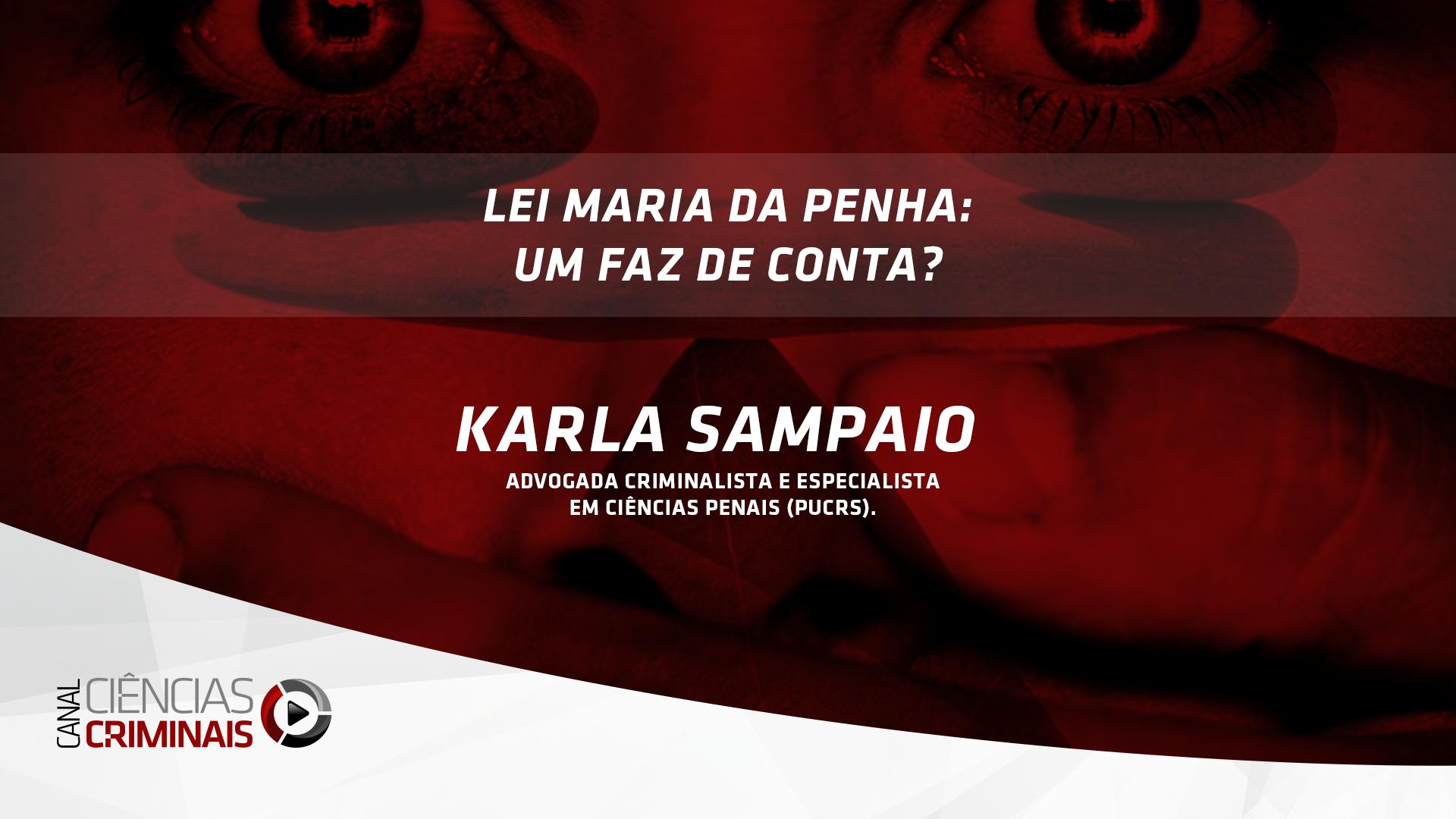 #33 – Karla Sampaio – Lei Maria da Penha: Um Faz de Conta?