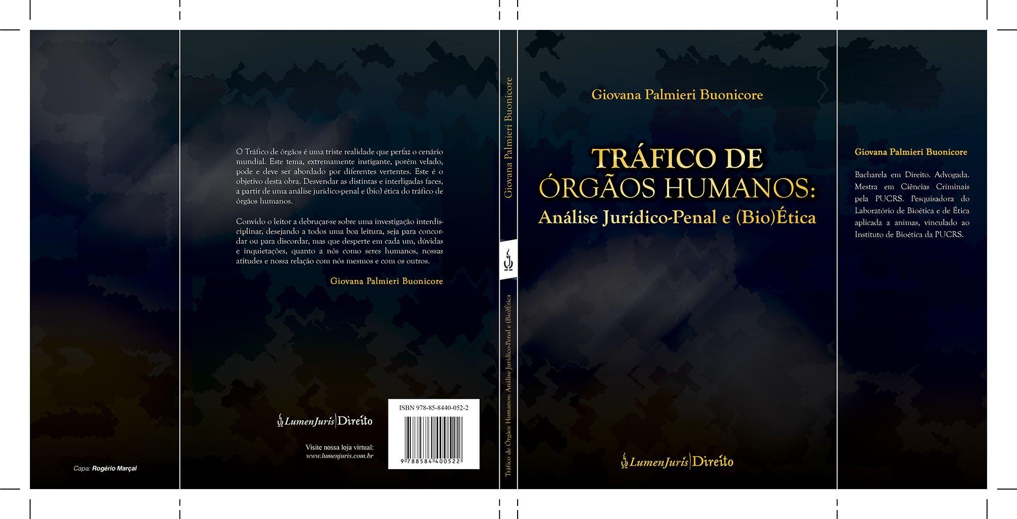 Resenha – Tráfico de Órgãos Humanos: Análise Jurídico-penal e (Bio)ética, de Giovana Palmieri Buonicore