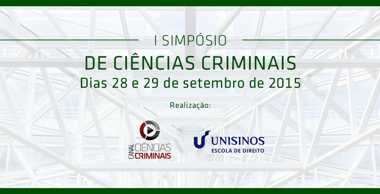 Inscrições abertas para o I Simpósio de Ciências Criminais