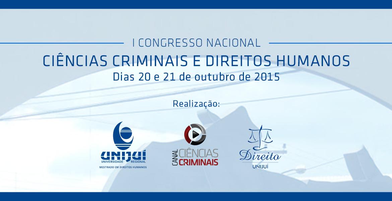 Inscrições abertas para o I Congresso Nacional Ciências Criminais e Direitos Humanos