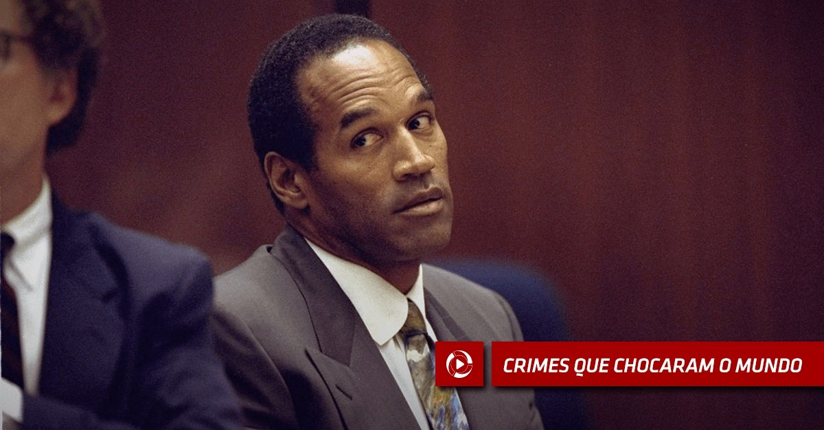 O. J. Simpson: de astro do esporte a assassino cruel