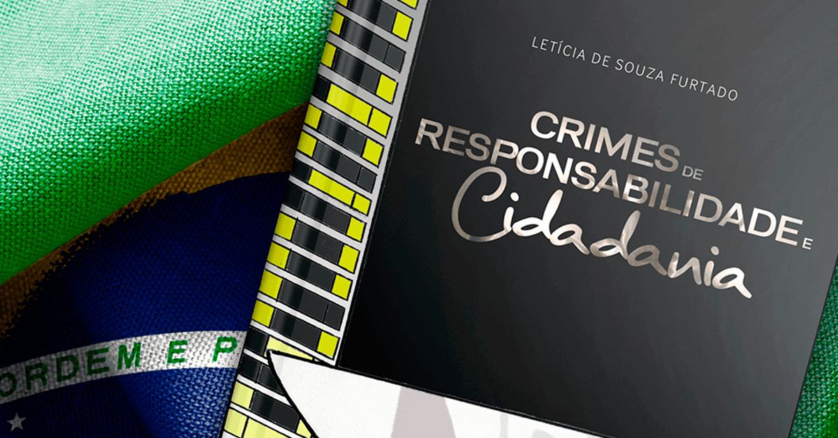 Lançamento: Crimes de Responsabilidade e Cidadania