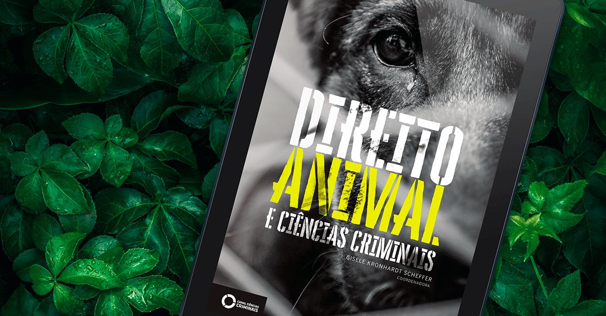 'Direito Animal e Ciências Criminais' é tema de resenha na Espanha