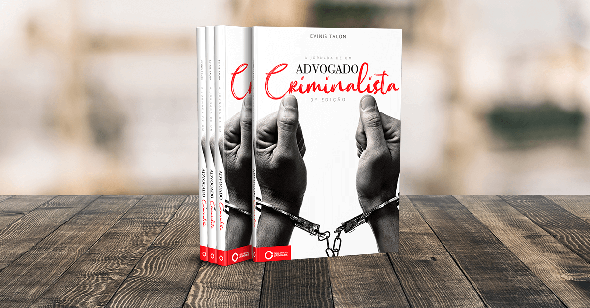 PRÉ-VENDA: A Jornada de um Advogado Criminalista (3ª Edição)