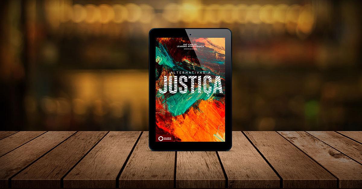 Lançamento: Alternativas à Justiça (eBook)