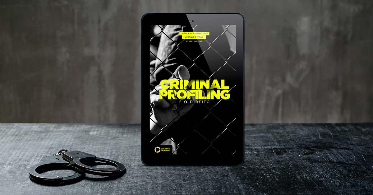 Lançamento:Criminal Profiling e o Direito (eBook)