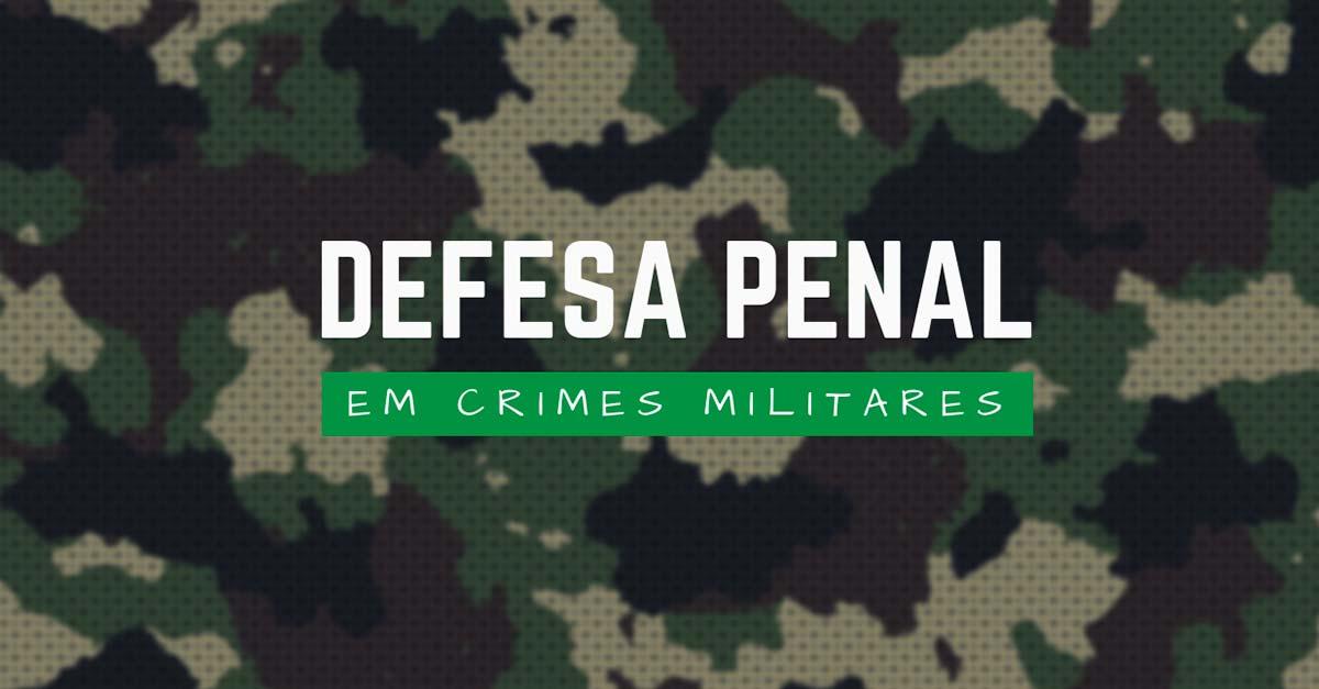 Defesa Penal em Crimes Militares (Curso Online)