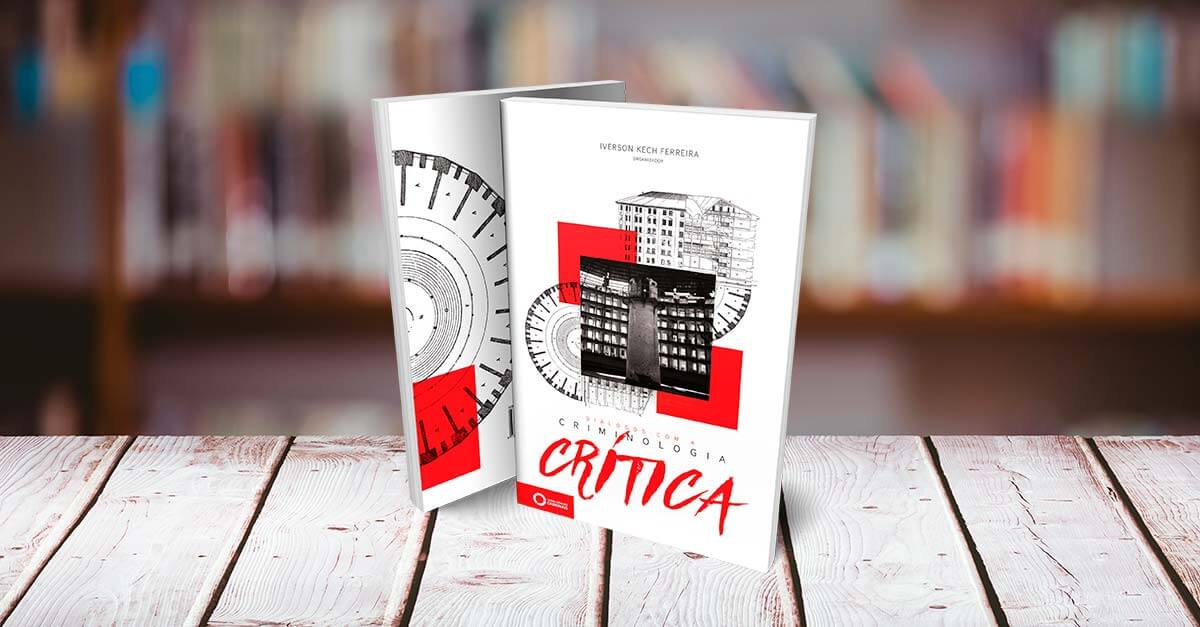 Por que ler o livro 'Diálogos com a Criminologia Crítica'?