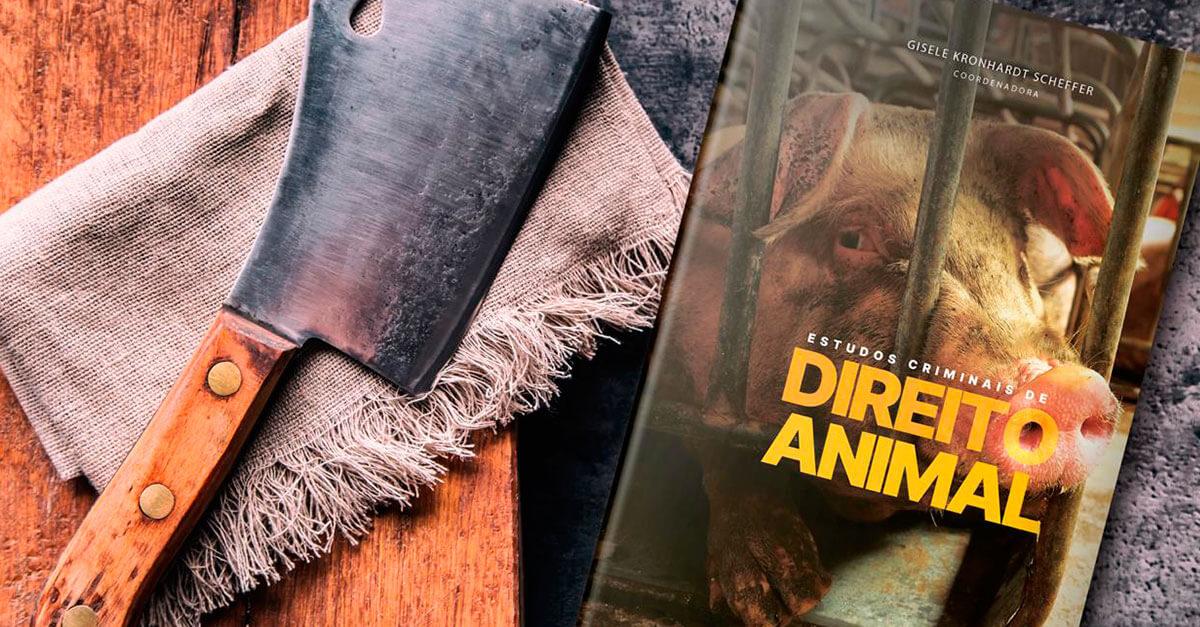 Lançamento: Estudos Criminais de Direito Animal