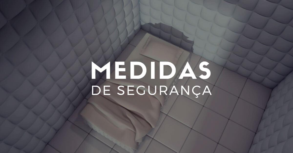 Medidas de segurança (curso online gratuito)