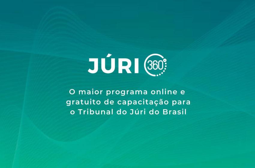 [É HOJE] Júri 360º: o maior programa online e gratuito de capacitação para o Tribunal do Júri do Brasil