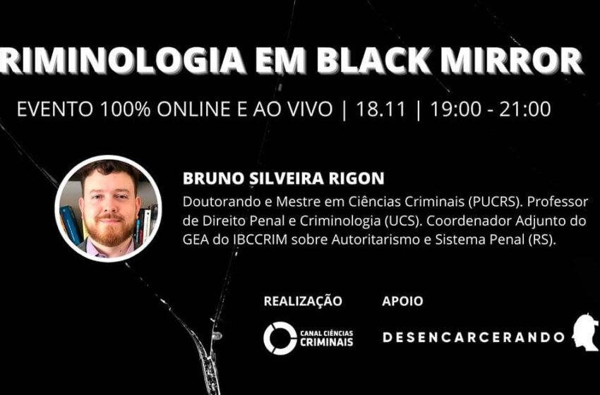 Palestra online sobre Criminologia em Black Mirror