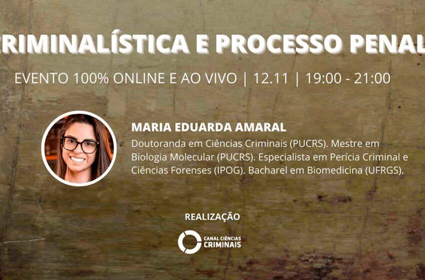 Palestra online sobre Criminalística e Processo Penal