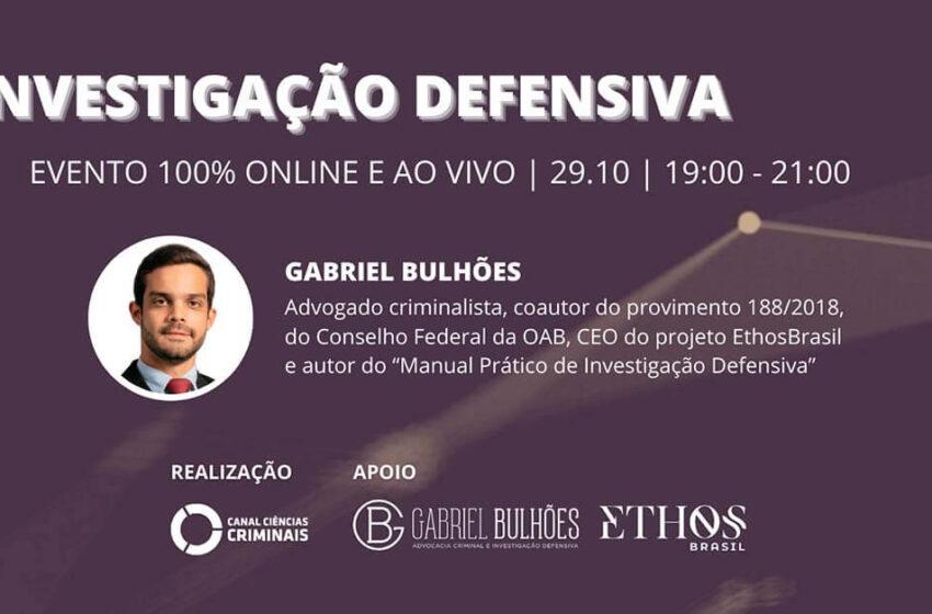 Palestra online sobre Investigação Defensiva